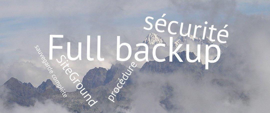 Effectuez votre full back-up chez SiteGround